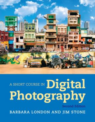 A Short Course in Digital Photography cover