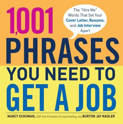 1,001 Phrases You Need To Get A Job : The