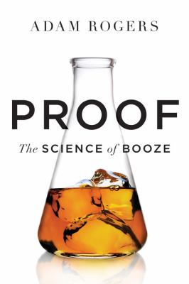 Proof : The Science Of Booze Book Cover