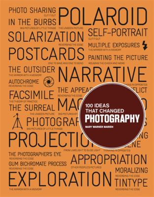 One Hundred Ideas That Changed Photography cover