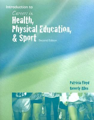 Introduction To Careers In Health, Physical Education, And Sport Book Cover