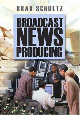Broadcast News Producing cover