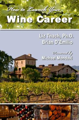 How To Launch Your Wine Career Book Cover